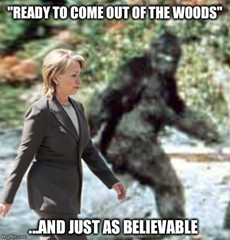 "She actually said that  |  ""READY TO COME OUT OF THE WOODS""; ...AND JUST AS BELIEVABLE 