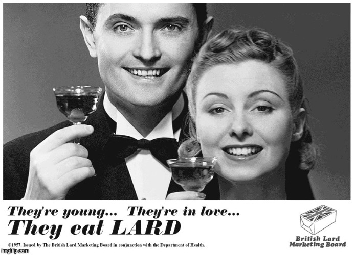 LARD! Yum! (Old Ad Week) | H | image tagged in old ad week | made w/ Imgflip meme maker