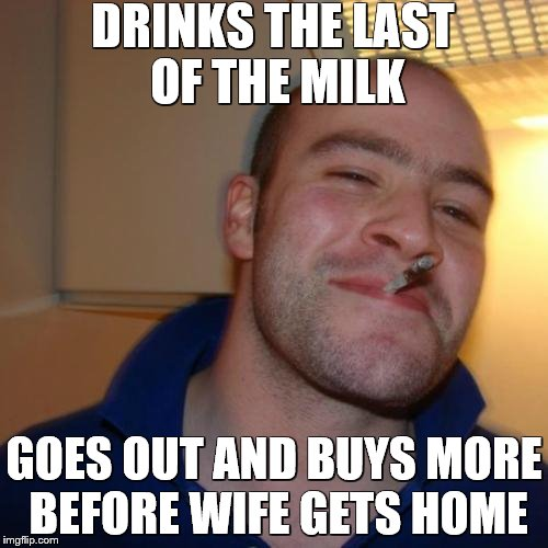 I'm sorry I couldn't afford a real diamond.   But this cubic zirconia looks just like one. | DRINKS THE LAST OF THE MILK GOES OUT AND BUYS MORE BEFORE WIFE GETS HOME | image tagged in memes,good guy greg,got milk | made w/ Imgflip meme maker