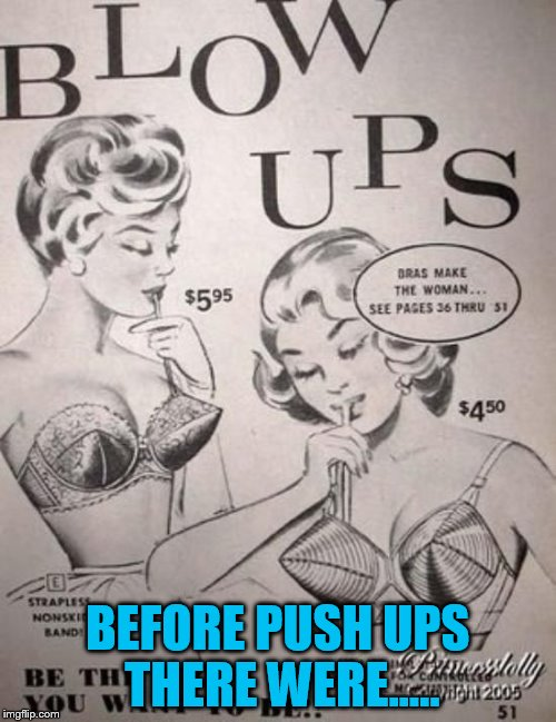 BEFORE PUSH UPS THERE WERE..... | made w/ Imgflip meme maker