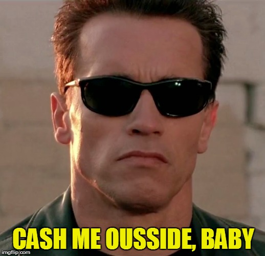 CASH ME OUSSIDE, BABY | made w/ Imgflip meme maker