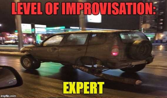Who said you'd need 4 wheels to drive? | LEVEL OF IMPROVISATION: EXPERT | image tagged in memes,funny,russia,car,fun,unbelievable | made w/ Imgflip meme maker