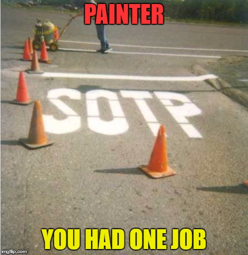 "Tried to read it mirror inverted - still doesn't read ""STOP"" 