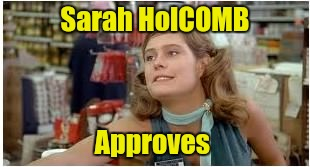 Sarah HolCOMB Approves | made w/ Imgflip meme maker