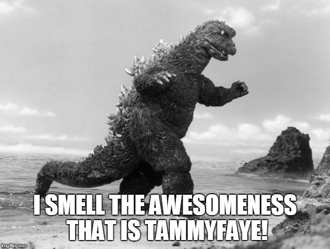 I SMELL THE AWESOMENESS THAT IS TAMMYFAYE! | made w/ Imgflip meme maker