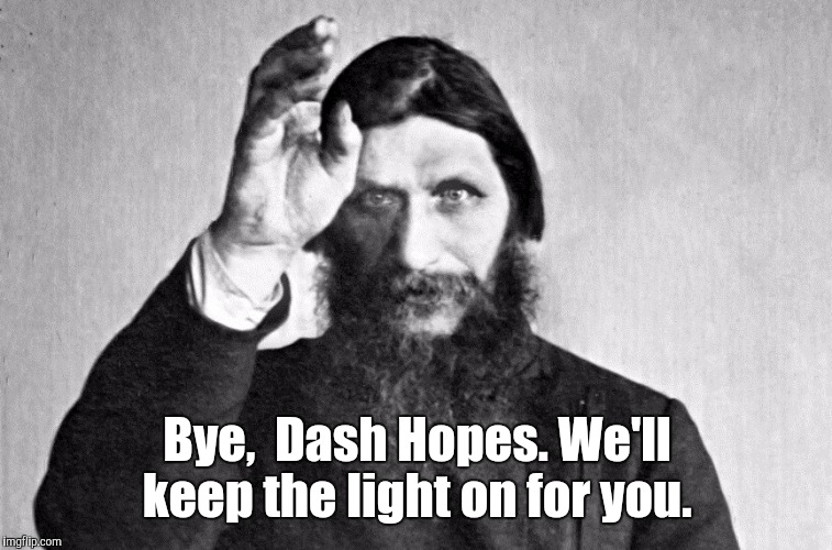d0b3d18...b-3.jpg | Bye,  Dash Hopes. We'll keep the light on for you. | image tagged in d0b3d18b-3jpg | made w/ Imgflip meme maker
