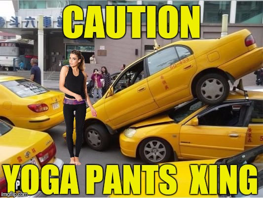 CAUTION YOGA PANTS  XING | made w/ Imgflip meme maker