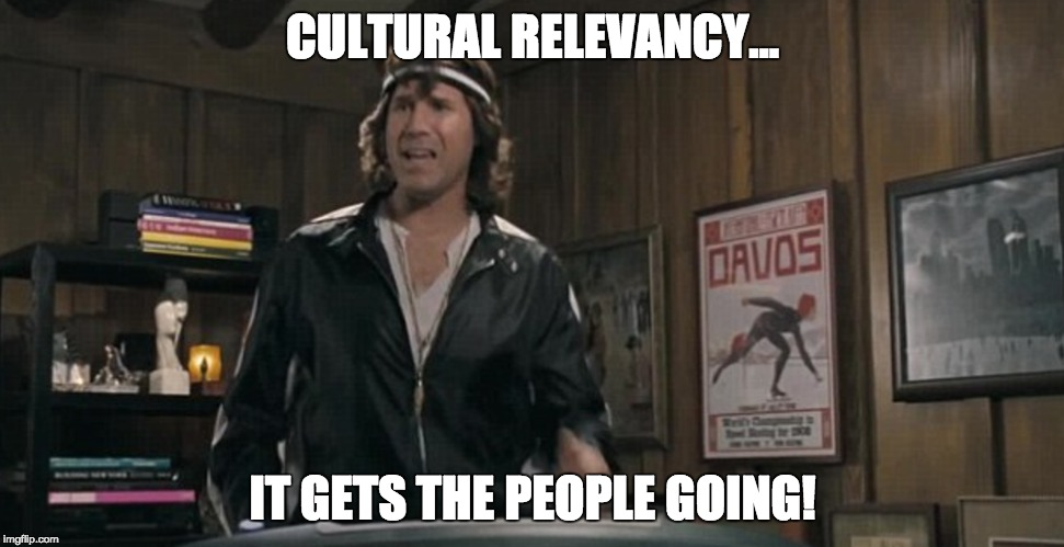 Cultural relevancy Will Ferrell meme
