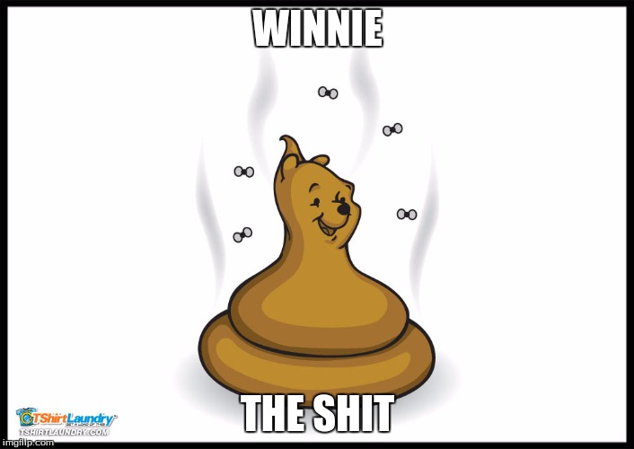 WINNIE THE SHIT | made w/ Imgflip meme maker