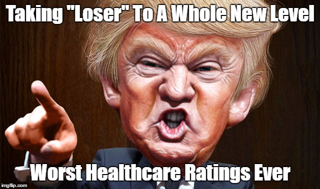 "Taking ""Loser"" To A Whole New Level Worst Healthcare Ratings Ever 