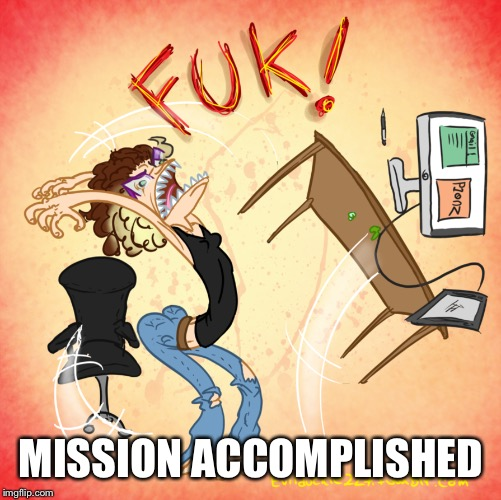 MISSION ACCOMPLISHED | made w/ Imgflip meme maker