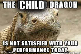 CHILD | image tagged in memes,dragon | made w/ Imgflip meme maker