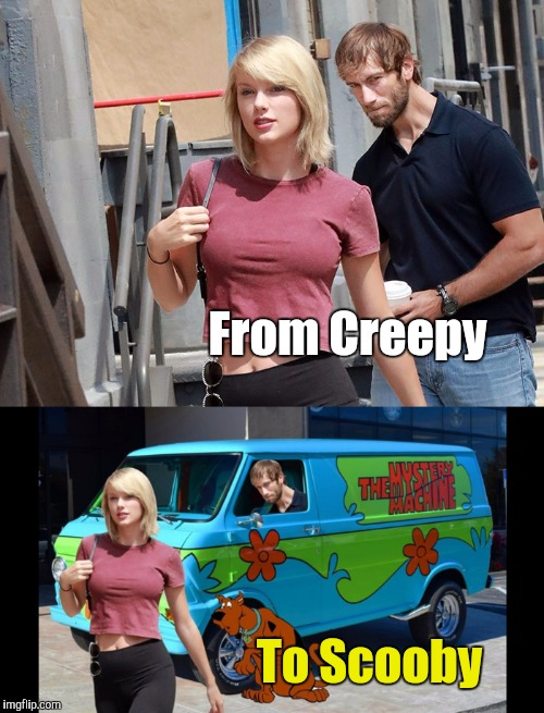 Photoshop funnies | From Creepy To Scooby | image tagged in photoshop,taylor swift,scooby doo | made w/ Imgflip meme maker