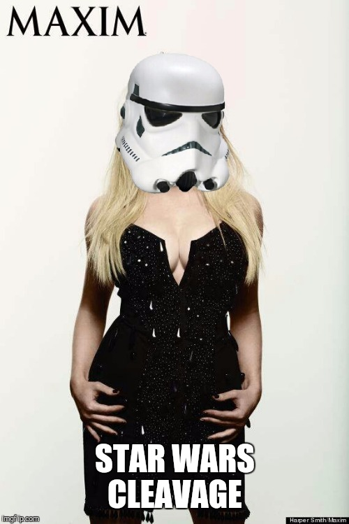 STAR WARS CLEAVAGE | made w/ Imgflip meme maker