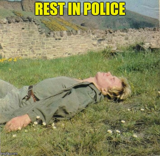 REST IN POLICE | made w/ Imgflip meme maker