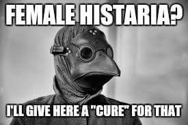 Plague doc's cure for everything | image tagged in bubonic plague | made w/ Imgflip meme maker