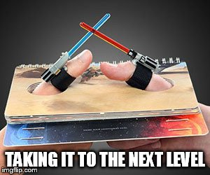Extreme Thumb War | TAKING IT TO THE NEXT LEVEL | image tagged in thumb war,star wars | made w/ Imgflip meme maker