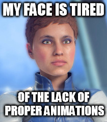 "Mass Effect Andromeda ""My Face Is Tired"" Meme 3 