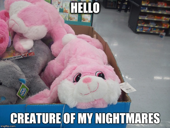 evil bunny lol weird | HELLO CREATURE OF MY NIGHTMARES | image tagged in creepy easter bunny,red eyes,walmart,evil,staring | made w/ Imgflip meme maker