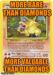 Pokemon Week A Breakingangel224  Event | MORE RARE THAN DIAMONDS MORE VALUABLE THAN DIAMONDS | image tagged in pokemon week,pokemon,charizard,breakingangel224 | made w/ Imgflip meme maker
