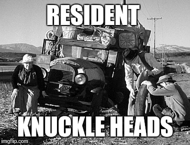 RESIDENT KNUCKLE HEADS | made w/ Imgflip meme maker