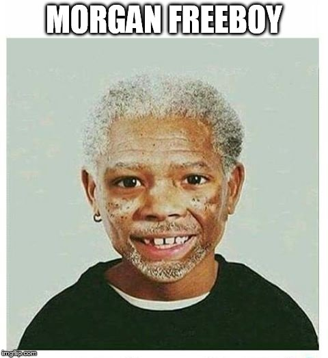 morgan freeman aged 8  | MORGAN FREEBOY | image tagged in memes,morgan freeman,back to the future,throwback thursday | made w/ Imgflip meme maker
