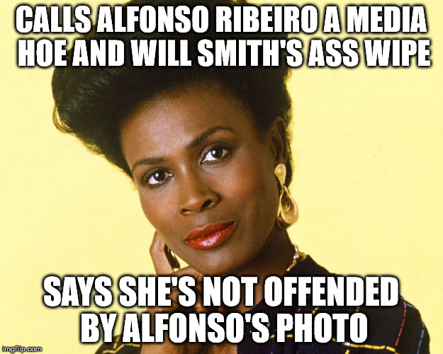 I'm not bitter! Sure... | CALLS ALFONSO RIBEIRO A MEDIA HOE AND WILL SMITH'S ASS WIPE SAYS SHE'S NOT OFFENDED BY ALFONSO'S PHOTO | image tagged in janet,fresh prince | made w/ Imgflip meme maker