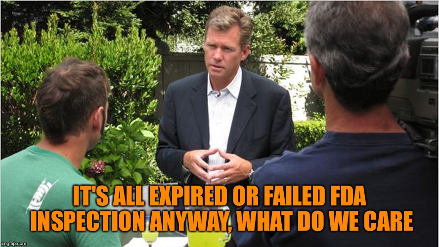 Chris Hanson TCAP | IT'S ALL EXPIRED OR FAILED FDA INSPECTION ANYWAY, WHAT DO WE CARE | image tagged in chris hanson tcap | made w/ Imgflip meme maker