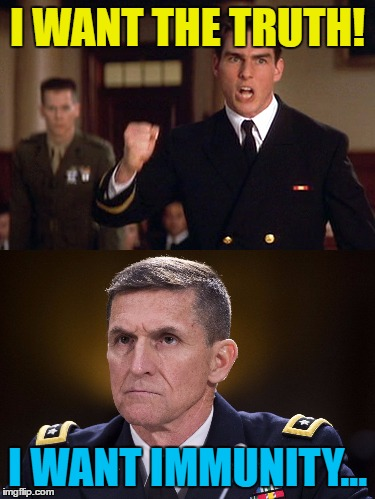 Michael Flynn seeks immunity before testifying about Russia | I WANT THE TRUTH! I WANT IMMUNITY... | image tagged in memes,michael flynn,i want the truth,politics,trump,russia | made w/ Imgflip meme maker