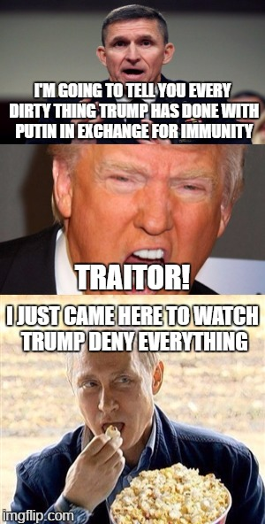 This is what sounds like when bitches cry, LOL - poor lil' President Cheeto! | I'M GOING TO TELL YOU EVERY DIRTY THING TRUMP HAS DONE WITH PUTIN IN EXCHANGE FOR IMMUNITY I JUST CAME HERE TO WATCH TRUMP DENY EVERYTHING T | image tagged in funny,memes,funny memes,politics,president cheeto,putin's puppet | made w/ Imgflip meme maker