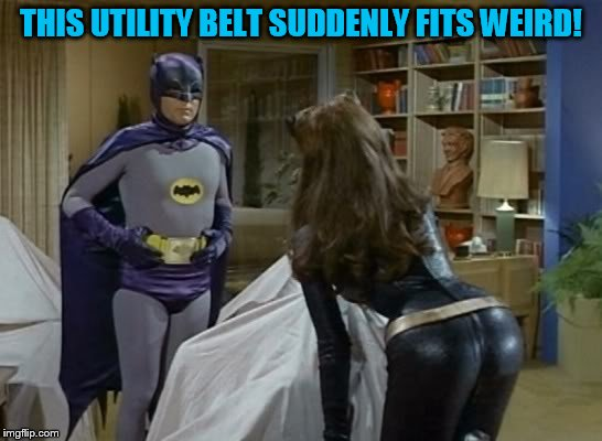 THIS UTILITY BELT SUDDENLY FITS WEIRD! | made w/ Imgflip meme maker