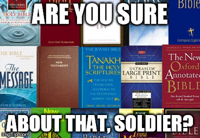 ARE YOU SURE ABOUT THAT, SOLDIER? | made w/ Imgflip meme maker