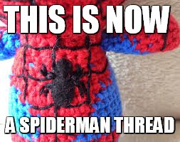 See what I did thuhr?  | THIS IS NOW A SPIDERMAN THREAD | image tagged in memes,spiderman,spidermanthread,yarn,little big planet | made w/ Imgflip meme maker