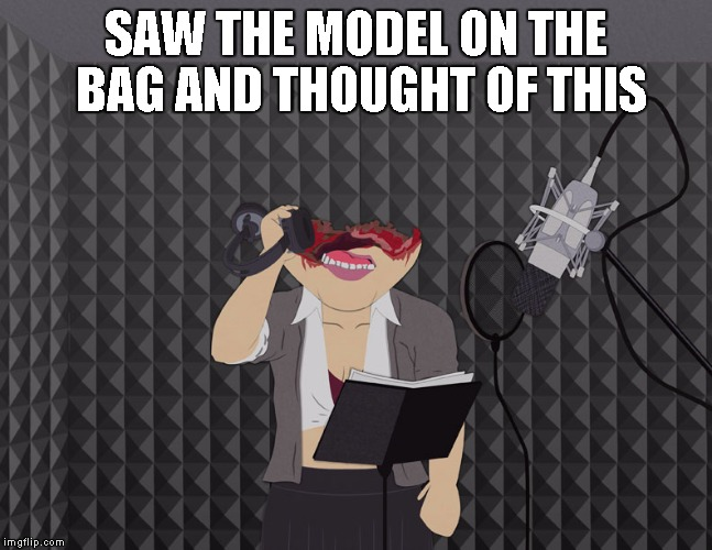 SAW THE MODEL ON THE BAG AND THOUGHT OF THIS | image tagged in south park | made w/ Imgflip meme maker