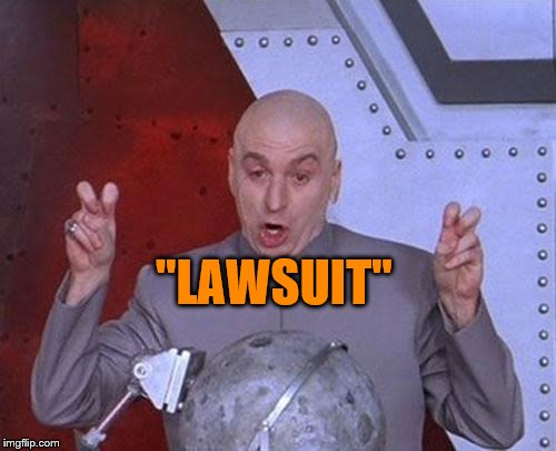 "Dr Evil Laser Meme | ""LAWSUIT"" 