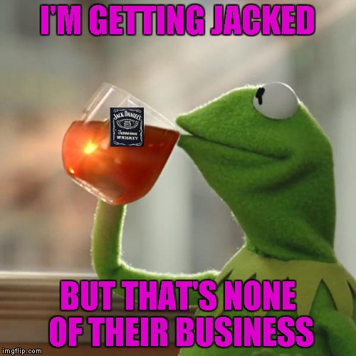 I'M GETTING JACKED BUT THAT'S NONE OF THEIR BUSINESS | made w/ Imgflip meme maker