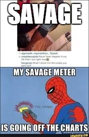 SAVAGE | made w/ Imgflip meme maker