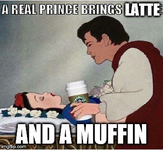 Latte and a muffin | LATTE AND A MUFFIN | image tagged in prince,latte | made w/ Imgflip meme maker