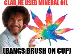 GLAD HE USED MINERAL OIL (BANGS BRUSH ON CUP) | made w/ Imgflip meme maker