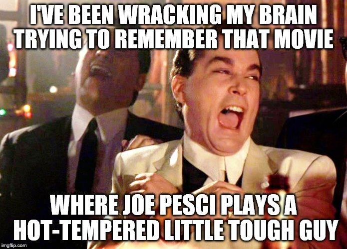Joe Pesci Goodfellas Meme