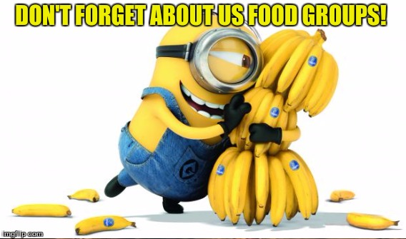 DON'T FORGET ABOUT US FOOD GROUPS! | made w/ Imgflip meme maker