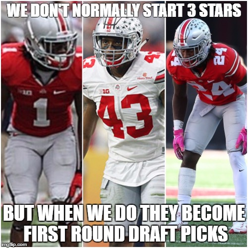 3 star to all star. | WE DON'T NORMALLY START 3 STARS BUT WHEN WE DO THEY BECOME FIRST ROUND DRAFT PICKS | image tagged in ohio state buckeyes | made w/ Imgflip meme maker