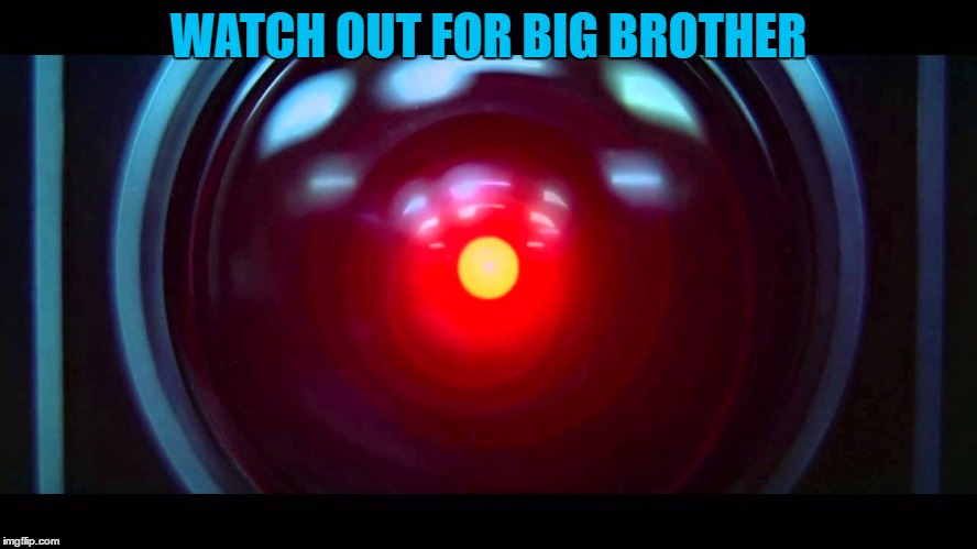 WATCH OUT FOR BIG BROTHER | made w/ Imgflip meme maker