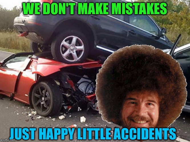 We Don't Make Mistakes Just Happy Accidents. Bob Ross Week ...