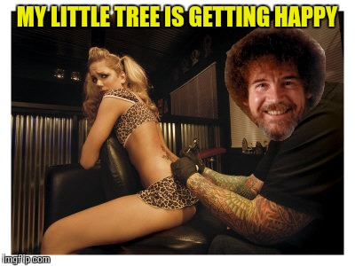 Bob Ross's new gig - a Lafonso event | MY LITTLE TREE IS GETTING HAPPY | image tagged in memes,bob ross week | made w/ Imgflip meme maker