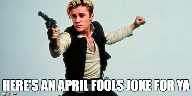 HERE'S AN APRIL FOOLS JOKE FOR YA | made w/ Imgflip meme maker