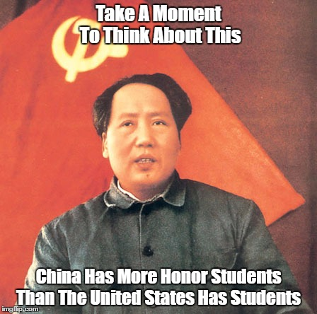 """China Has More Honor Students   Than The United States Has Students"" 
