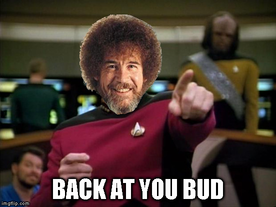 BACK AT YOU BUD | made w/ Imgflip meme maker