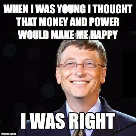 image tagged in bill gates,money,memes,microsoft | made w/ Imgflip meme maker