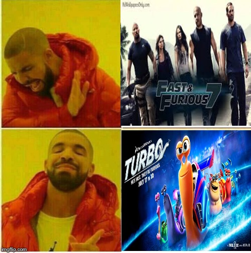 Fast and furious? Nah | image tagged in drake hotline approves | made w/ Imgflip meme maker